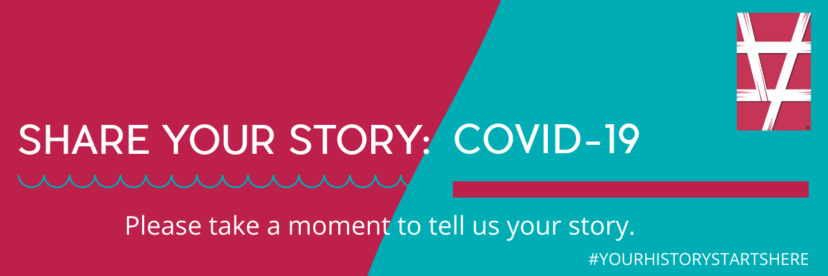 Share Your Story: Covid-19