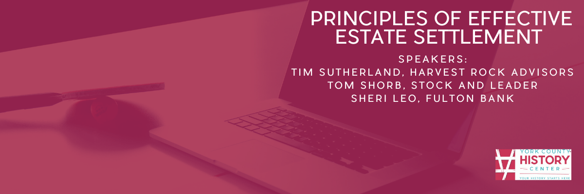 Principles of Effective Estate Settlement